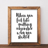 Why You Started - Printable - Printable Digital Download Art by Gracie Lou Printables