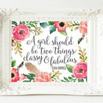 A girl should be two things - Printable - Printable Digital Download Art by Gracie Lou Printables