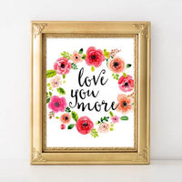 Love You More - Printable - Printable Digital Download Art by Gracie Lou Printables