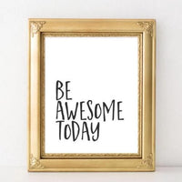 Be Awesome Today - Printable - Printable Digital Download Art by Gracie Lou Printables