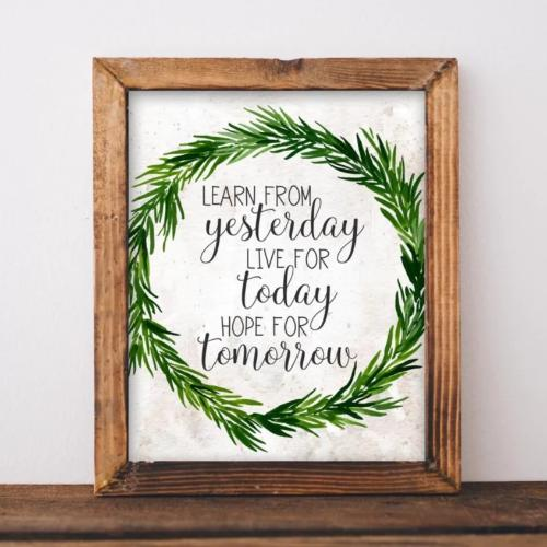 Learn from yesterday, Live for Today, Hope for Tomorrow - Printable - Printable Digital Download Art by Gracie Lou Printables