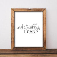 Actually, I can - Printable - Printable Digital Download Art by Gracie Lou Printables