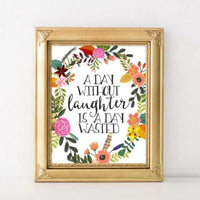 A day without laughter - Printable - Printable Digital Download Art by Gracie Lou Printables