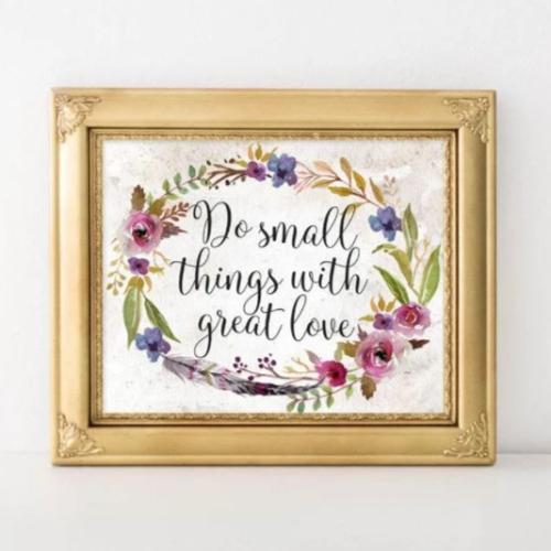 Quote Printable Wall Art, Do Small Things with Great Love printable quote home decor wall Print home wall printable floral home art gallery - Gracie Lou Printables