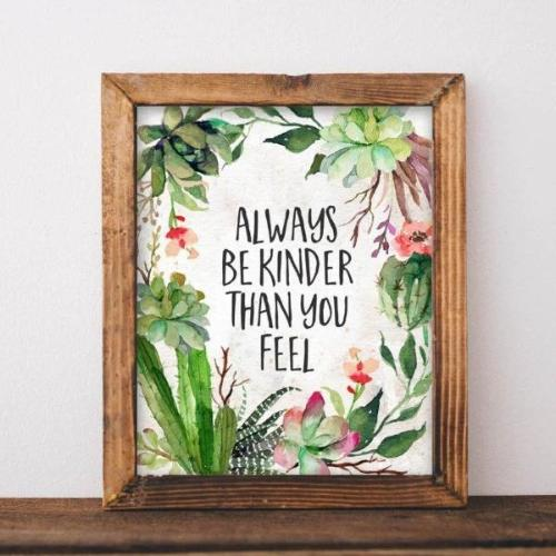 Always Be Kinder  - Printable - Printable Digital Download Art by Gracie Lou Printables