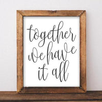 Together we have it all - Printable - Gracie Lou Printables