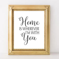 Home is Wherever I'm With You - Printable - Printable Digital Download Art by Gracie Lou Printables