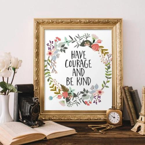 Have Courage - Printable - Printable Digital Download Art by Gracie Lou Printables