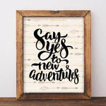 Printable Art, Say yes to new adventures, Travel print, Adventure print Arrow art office home decor dorm printable wanderlust digital art - Gracie Lou Printables