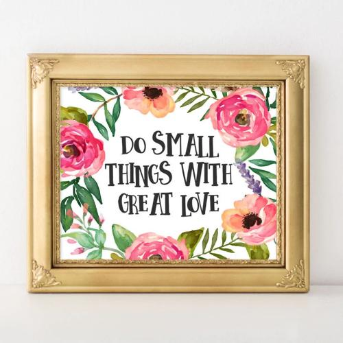 Do Small Things With Great Love - Printable - Printable Digital Download Art by Gracie Lou Printables