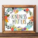 Printable Wall Art Kindness Matters floral office decor Printable Art wall decor quote printable dorm office printable home printable art - Gracie Lou Printables