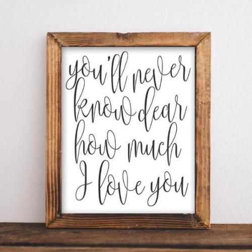 You'll Never Know Dear How Much I Love You - Printable Nursery Wall Decor - Gracie Lou Printables