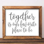 Together is Our Favorite Place To Be - Printable - Gracie Lou Printables