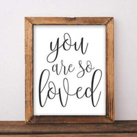 You Are So Loved - Printable - Printable Digital Download Art by Gracie Lou Printables
