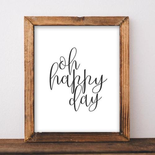 Printable Wall Art Oh Happy Day quote home decor printable quote black and white printable art apartment poster printable sign minimalist - Gracie Lou Printables