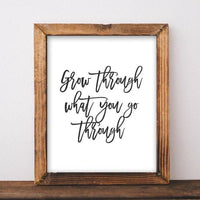 Grow Through - Printable - Printable Digital Download Art by Gracie Lou Printables