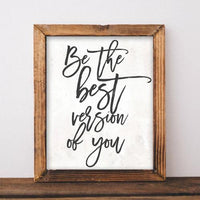 Be the Best Version of You - Printable - Printable Digital Download Art by Gracie Lou Printables
