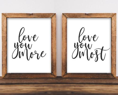 Love You More, Most - Printable - Printable Digital Download Art by Gracie Lou Printables