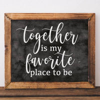 Together is My Favorite Place to Be - Printable - Printable Digital Download Art by Gracie Lou Printables