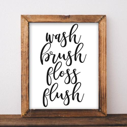 picture about Printable Bathroom Art named Clean Brush Floss Flush - Printable
