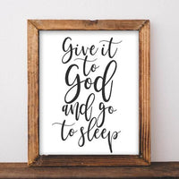 Give it to God and Go to Sleep - Printable Black and White Bedroom Wall Decor - Gracie Lou Printables