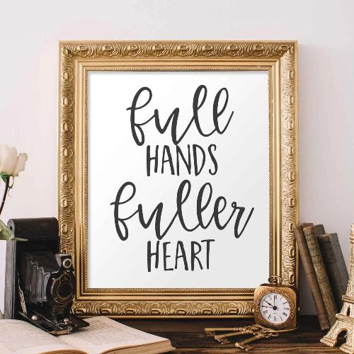 Full Hands Fuller Heart, Family Printable - Printable Digital Download Art by Gracie Lou Printables