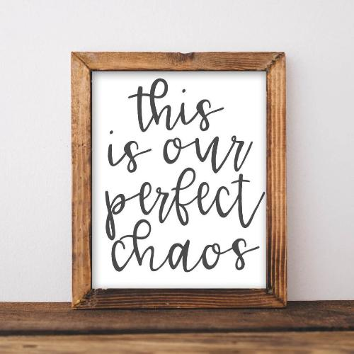 Perfect Chaos - Printable - Gracie Lou Printables