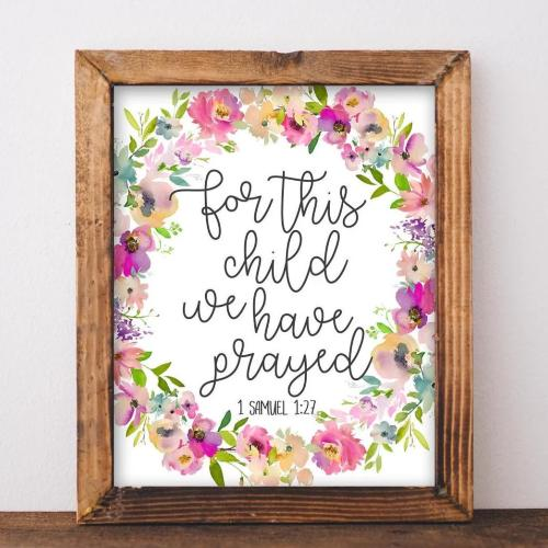 For this child we have prayed, 1 Samuel 1:27 - Printable - Printable Digital Download Art by Gracie Lou Printables