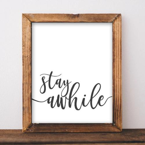 Stay Awhile - Printable - Printable Digital Download Art by Gracie Lou Printables