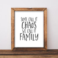 Some Call It Chaos - Printable - Printable Digital Download Art by Gracie Lou Printables
