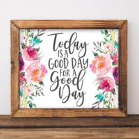 Good Day - Printable - Gracie Lou Printables