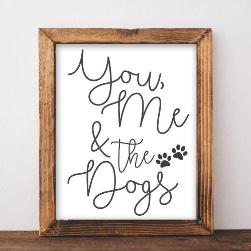 You, Me & The Dogs - Printable - Printable Digital Download Art by Gracie Lou Printables