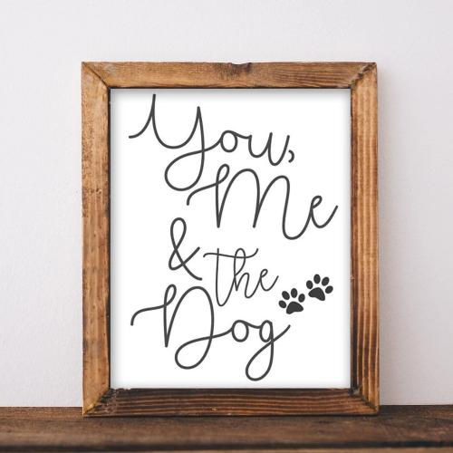 You, Me & The Dog - Printable - Printable Digital Download Art by Gracie Lou Printables