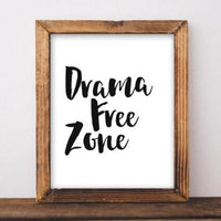 Drama Free Zone - Printable - Printable Digital Download Art by Gracie Lou Printables