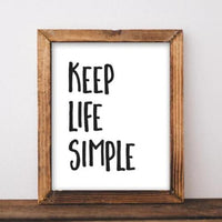 Keep Life Simple - Printable - Printable Digital Download Art by Gracie Lou Printables