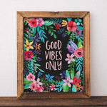 Good Vibes Only - Printable - gracie-lou-printables