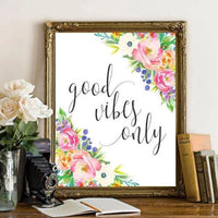 Good Vibes Only - Printable - Printable Digital Download Art by Gracie Lou Printables