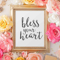 Bless Your Heart - Printable - Printable Digital Download Art by Gracie Lou Printables