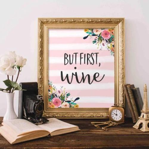 But First, Wine - Printable - Printable Digital Download Art by Gracie Lou Printables