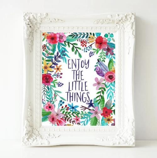 Enjoy the Little Things - Printable - Printable Digital Download Art by Gracie Lou Printables
