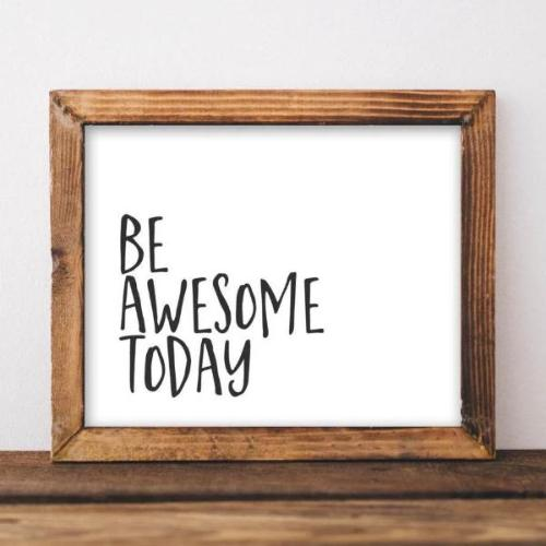 Be Awesome Today - Printable - Gracie Lou Printables