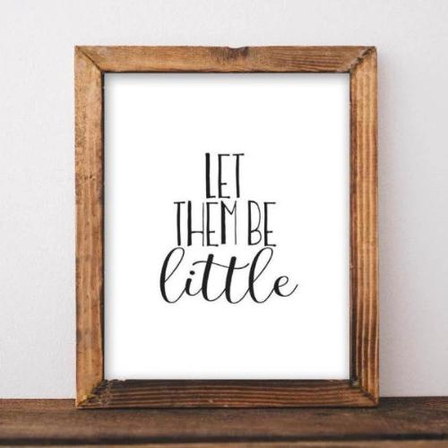 Let Them Be Little - Printable - Printable Digital Download Art by Gracie Lou Printables