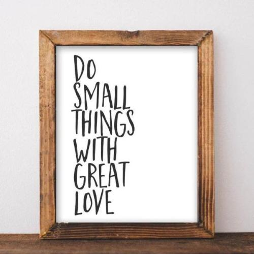Do Small Things with Great Love - Printable - Gracie Lou Printables