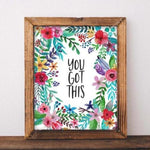 You Got This - Printable - Printable Digital Download Art by Gracie Lou Printables