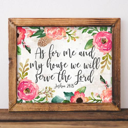 Joshua 24:15, As For Me and My House We Will Serve the Lord - Printable - Printable Digital Download Art by Gracie Lou Printables