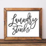 Laundry Stinks - Printable - Printable Digital Download Art by Gracie Lou Printables