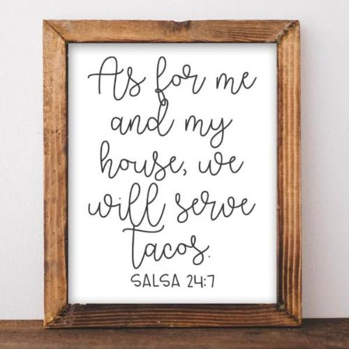As for me and my house we will serve tacos - Printable Decor - Gracie Lou Printables