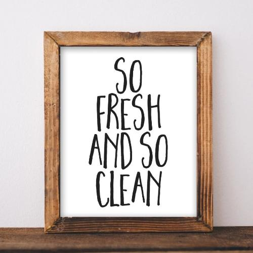 So Fresh, So Clean - Printable - Printable Digital Download Art by Gracie Lou Printables
