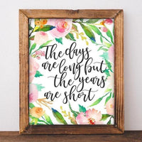 Years Are Short - Printable - Gracie Lou Printables