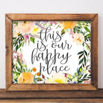 Our Happy Place - Printable - Printable Digital Download Art by Gracie Lou Printables